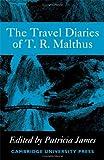 Travel Diaries, Malthus, Thomas Robert, 0521056640