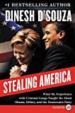 Stealing America LP: What My Experience with Criminal Gangs Taught Me About Obama, Hillary and the Democratic Party