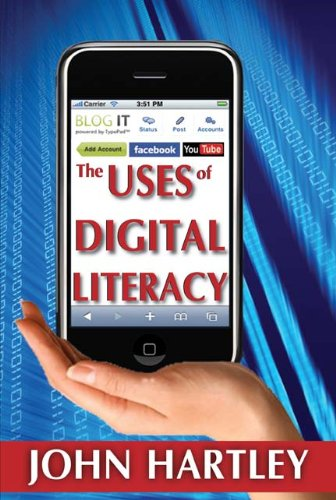 The Uses of Digital Literacy (Creative Economy and Innovation Culture)