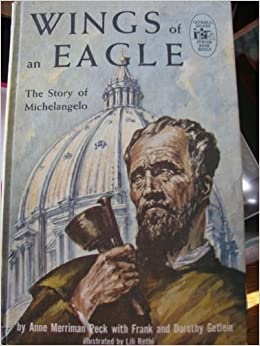 wings of an eagle the young peoples story of michelangelo