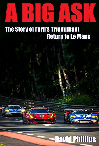 a-big-ask-the-story-of-fords-triumphant-return-to-le-mans