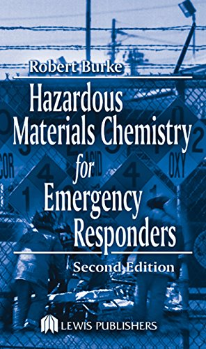 Download Hazardous Materials Chemistry for Emergency Responders, Second Edition Pdf