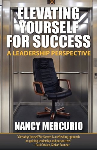 Download Elevating Yourself for Success: A Leadership Perspective PDF