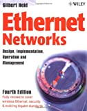Ethernet Networks: Design, Implementation, Operation,?Management