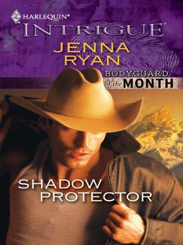 Shadow Protector (Shadow Protector (Bodyguard of the)