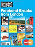 Time Out Weekend Breaks from London, , 190504268X