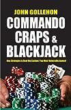 Commando Craps and Blackjack, John Gollehon, 1580422993