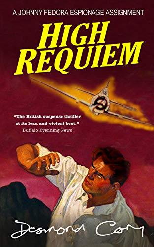 High Requiem: A Johnny Fedora Espionage Spy Thriller Assignment Book -