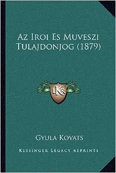 AZ Iroi Es Muveszi Tulajdonjog (1879)