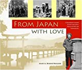 From Japan with Love, Mary A. Ruggieri, 0979875714