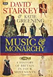 David Starkey's Music and Monarchy, David Starkey and Katie Greening, 184990586X