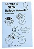 img - for Dewey's New Balloon Animals book / textbook / text book