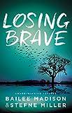 Losing Brave (Blink)