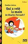 Qui a volé la main de Charles Perrault ? par Aubrun