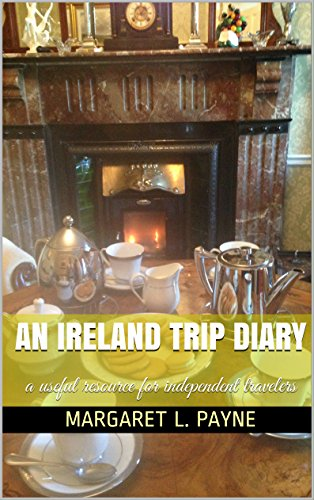 - An Ireland Trip Diary: a useful resource for independent travelers