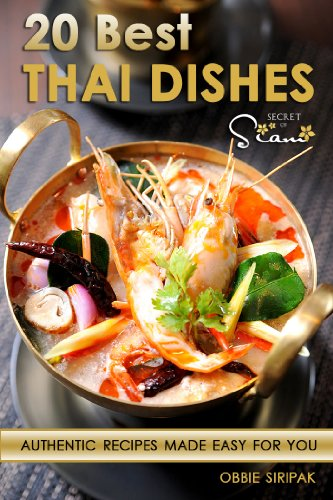 20 best thai dishes free pad thai cooking video inside kindle 20 best thai dishes free pad thai cooking video inside by siripak forumfinder Images