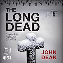 The Long Dead Audiobook by John Dean Narrated by Nicholas Camm