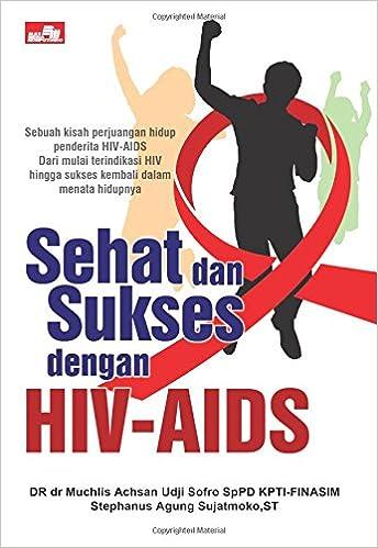 Sehat Dan Sukses Dengan Hiv Aids Indonesian Edition Stephanus