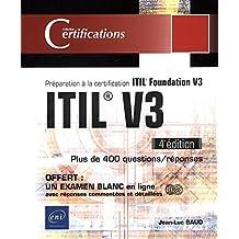 ITIL V3 : Préparation à la certification ITIL Foundation V3 - 4e