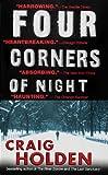 Four Corners of Night, Craig Holden, 0440224748