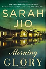 Morning Glory: A Novel by Jio Sarah (2013-11-26) Paperback Paperback