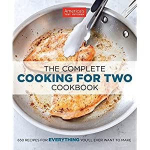 The Complete Cooking for Two Cookbook: 650 Recipes for Everything You'll Ever Want to Make 51LkSIFTHlL