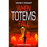 When Totems Fall (Zeb Dalton Thrillers Book 1)