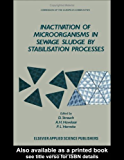 Inactivation of Microorganisms in Sewage Sludge by Stabilization Processes