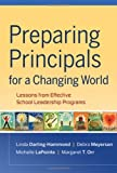 img - for Preparing Principals for a Changing World: Lessons From Effective School Leadership Programs by Linda Darling-Hammond (2009-12-02) book / textbook / text book