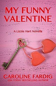 My Funny Valentine (Lizzie Hart Mysteries Book 4) by [Fardig, Caroline]