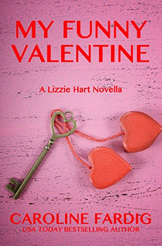 My Funny Valentine (Lizzie Hart Mysteries Book 4) by Caroline Fardig