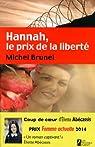 Hannah, le prix de la liberté par Brunel