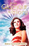From Glamour to Glory, Elaine Campanelli Santo, 1609574877
