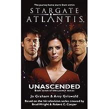 STARGATE ATLANTIS: Unascended (book 7 in the Legacy series) (Stargate Atlantis: Legacy series)