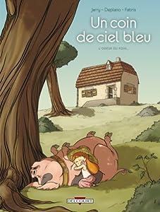 """Afficher """"coin de ciel bleu (Un) n° 1 L'odeur du foin"""""""