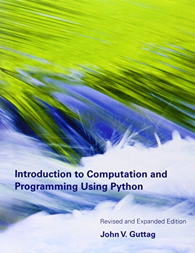 Introduction to Computation and Programming Using Python (MIT Press) by Brand: MIT Press