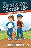 #10: The Missing Baseball (Zach and Zoe Mysteries, The)