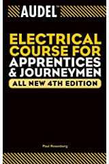 Audel Electrical Course for Apprentices and Journeymen (Audel Technical Trades Series Book 41) Kindle Edition