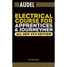 Audel Electrical Course for Apprentices and Journeymen (Audel Technical Trades Series)