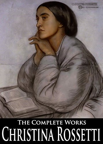 the-complete-works-of-christina-rossetti