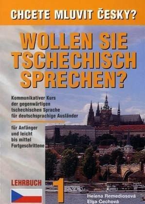 Wollen Sie Tschechisch sprechen, Lehrwerk (Tschechisch) Taschenbuch – 5. Oktober 2010 Helena Remediosova Elga Cechova Harry Putz 808672722X