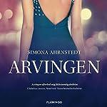 Arvingen (De la Grip-serien 1)   Simona Ahrnstedt
