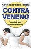 Contraveneno (Spanish Edition)