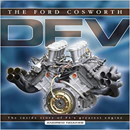 The Ford Cosworth DFV: The inside story of F1's greatest