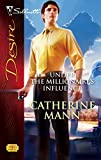 Under The Millionaire's Influence (Harlequin Desire)
