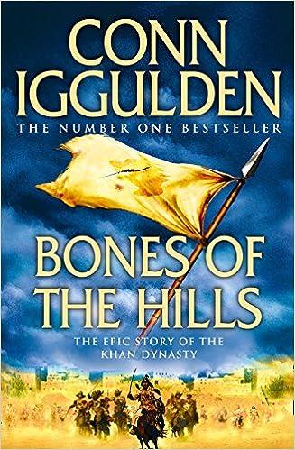 Bones of the Hills (Conqueror)  3  Amazon.co.uk  Conn Iggulden ... 1c7c8b37a11