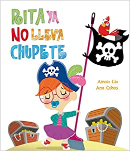 Rita Ya No Lleva Chupete / No More Pacifier for Rita (Spanish ...