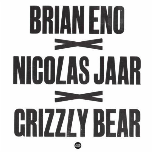 Brian Eno x Nicolas Jaar x Gri...