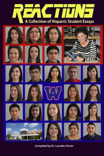 Reactions: A Collection of Hispanic Student Essays