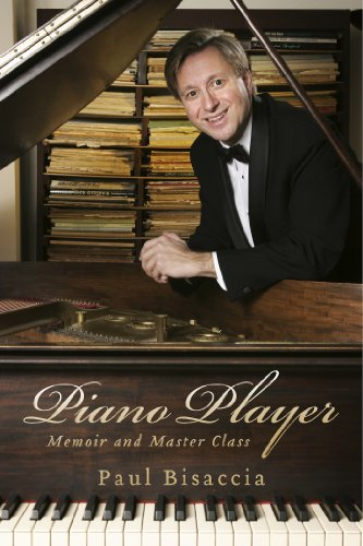 Piano Player: Memoir and Master Class (Great Players Piano)
